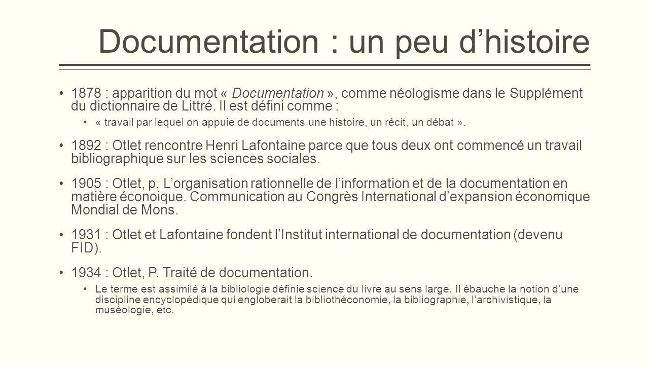 Documentation : un peu d'histoire suite  De 1895 à 1900 : Lancement de la Classification Décimale Universelle (CDU).
