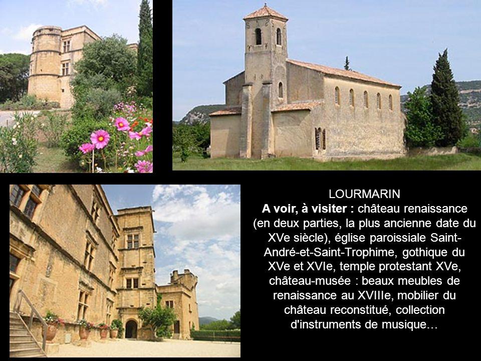 LOURMARIN.A l origine, petite agglomération formée autour de deux monastères bénédictins.