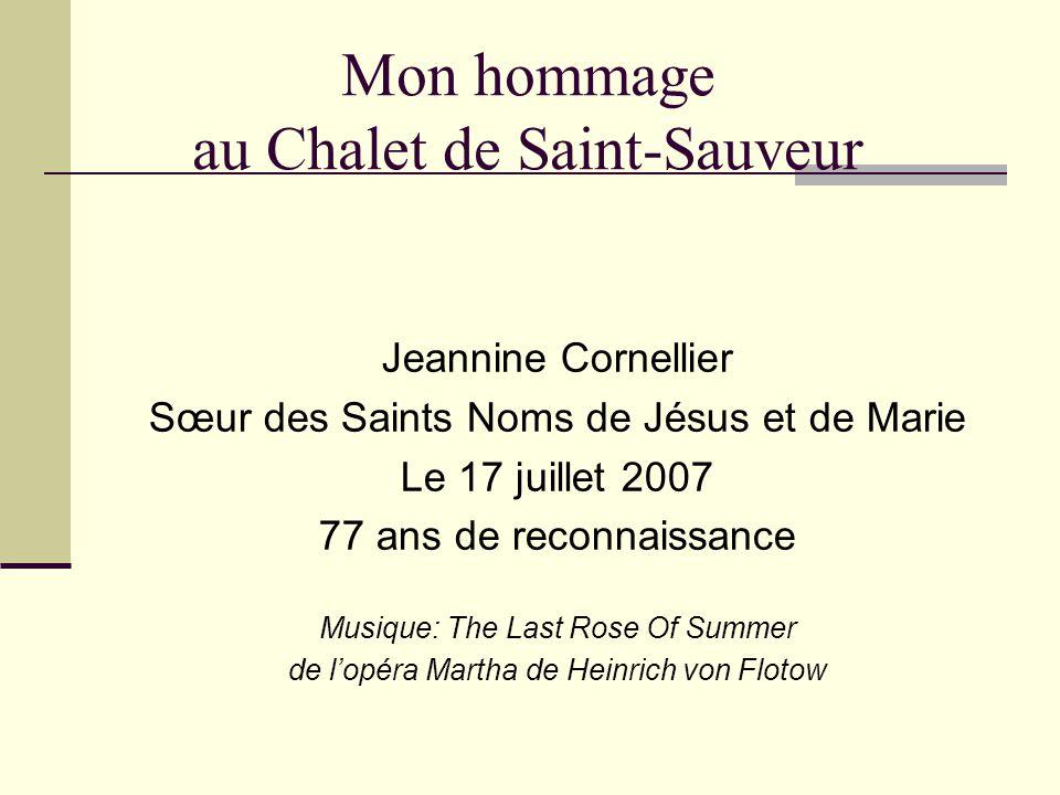 Hommage de toutes celles qui l'ont apprécié Beau chalet de Saint-Sauveur.