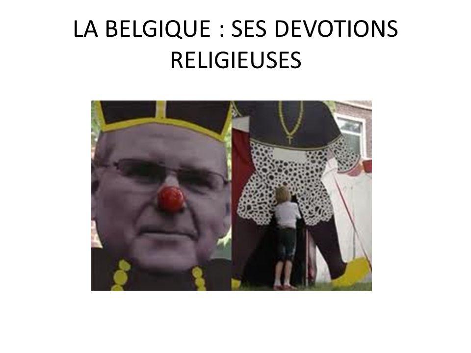 LA BELGIQUE : SES DEVOTIONS RELIGIEUSES