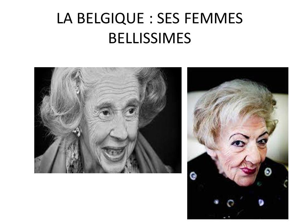 LA BELGIQUE : SES FEMMES BELLISSIMES