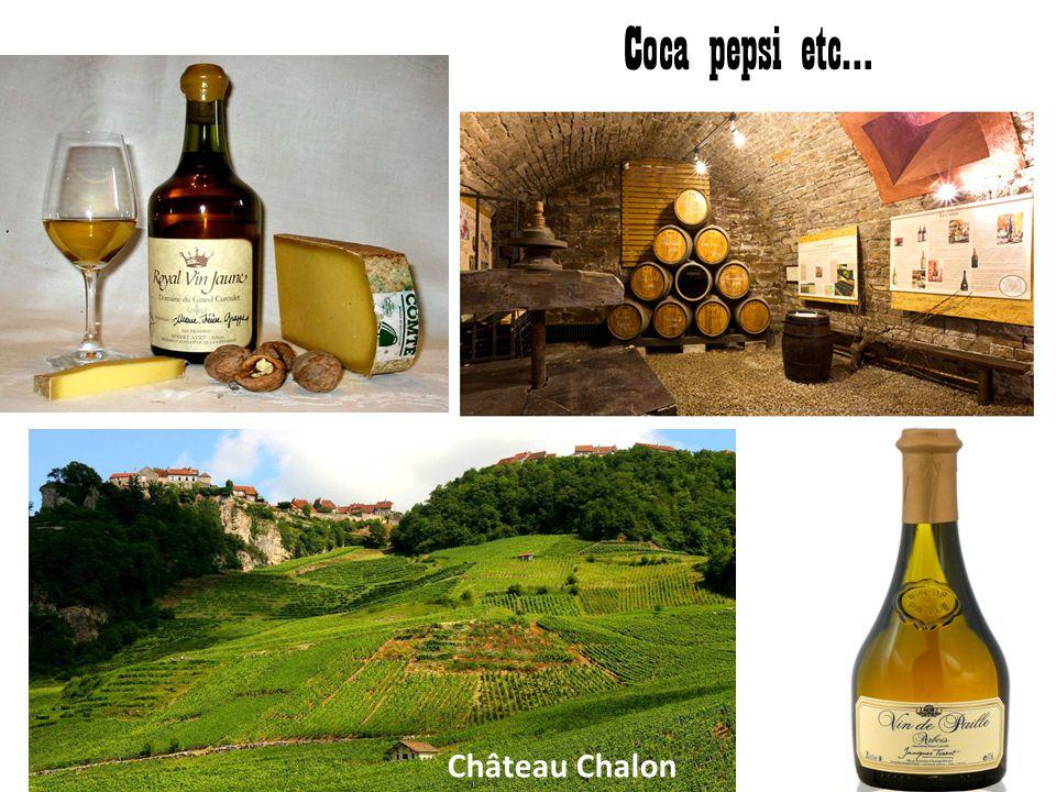 Coca pepsi etc… Château Chalon