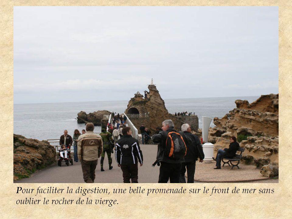 P our faciliter la digestion, une belle promenade sur le front de mer sans oublier le rocher de la vierge.