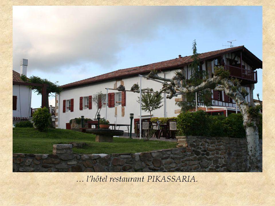 … l'hôtel restaurant PIKASSARIA.