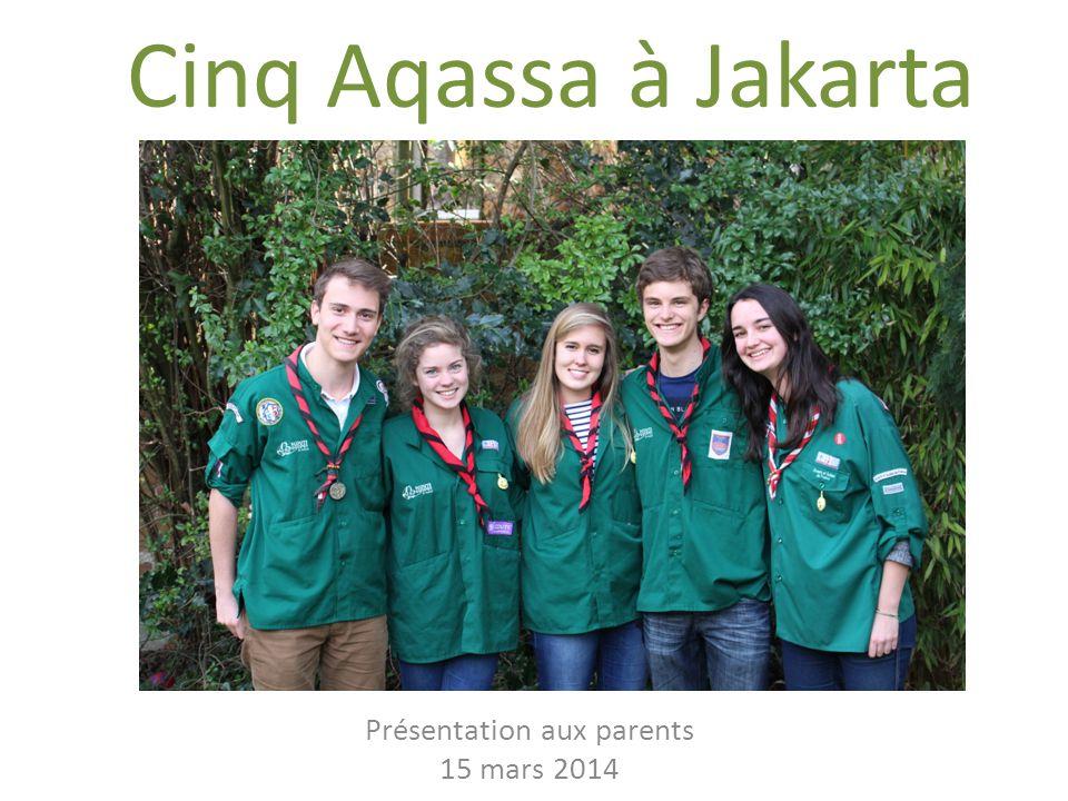 Présentation aux parents 15 mars 2014 Cinq Aqassa à Jakarta