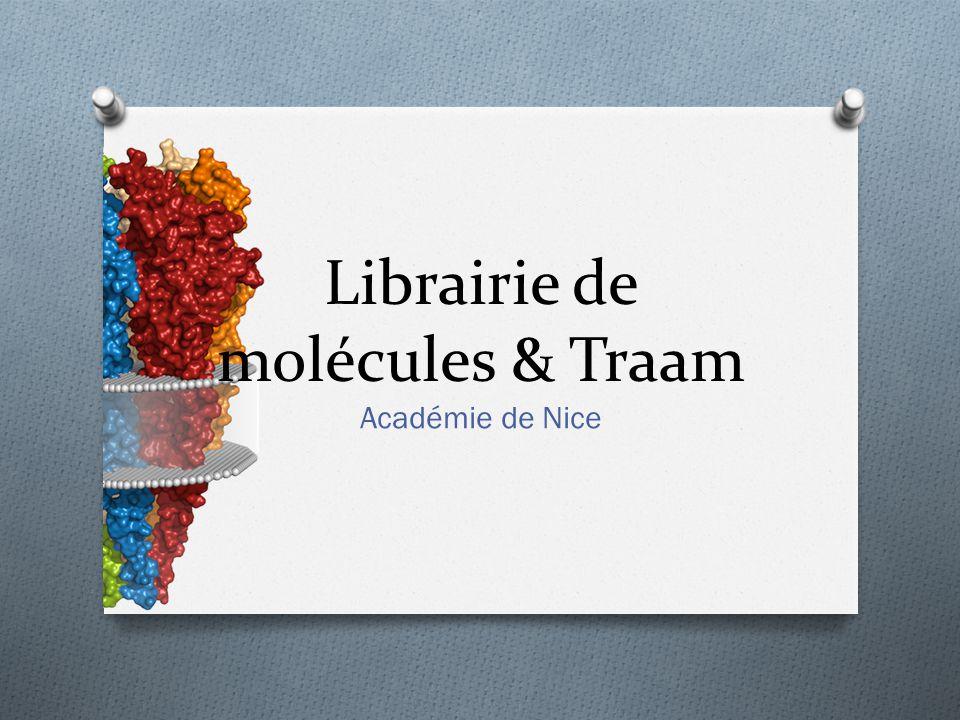 Académie de Nice Librairie de molécules & Traam