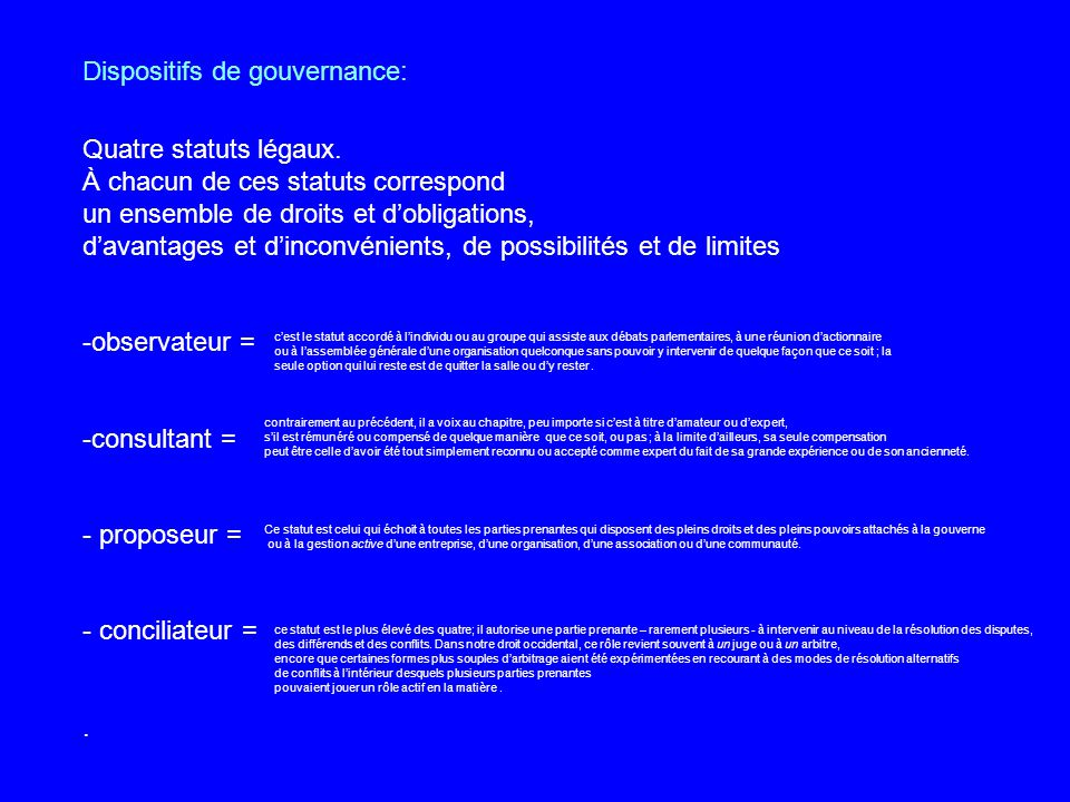 Quatre statuts légaux.