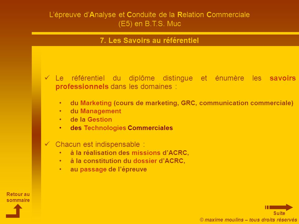 Retour au sommaire Suite L'épreuve d'Analyse et Conduite de la Relation Commerciale (E5) en B.T.S.