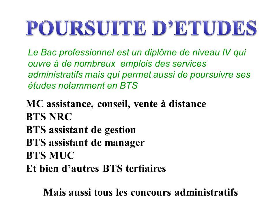 MC assistance, conseil, vente à distance BTS NRC BTS assistant de gestion BTS assistant de manager BTS MUC Et bien d'autres BTS tertiaires Mais aussi