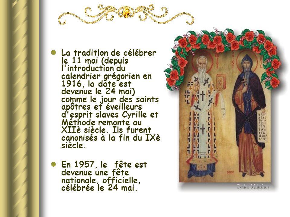 La tradition de célébrer le 11 mai (depuis l'introduction du calendrier grégorien en 1916, la date est devenue le 24 mai) comme le jour des saints apô