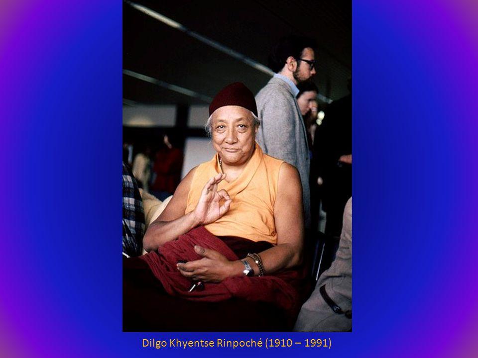 Dilgo Khyentse Rinpoché (1910 – 1991)