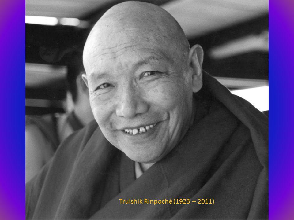 Trulshik Rinpoché (1923 – 2011)