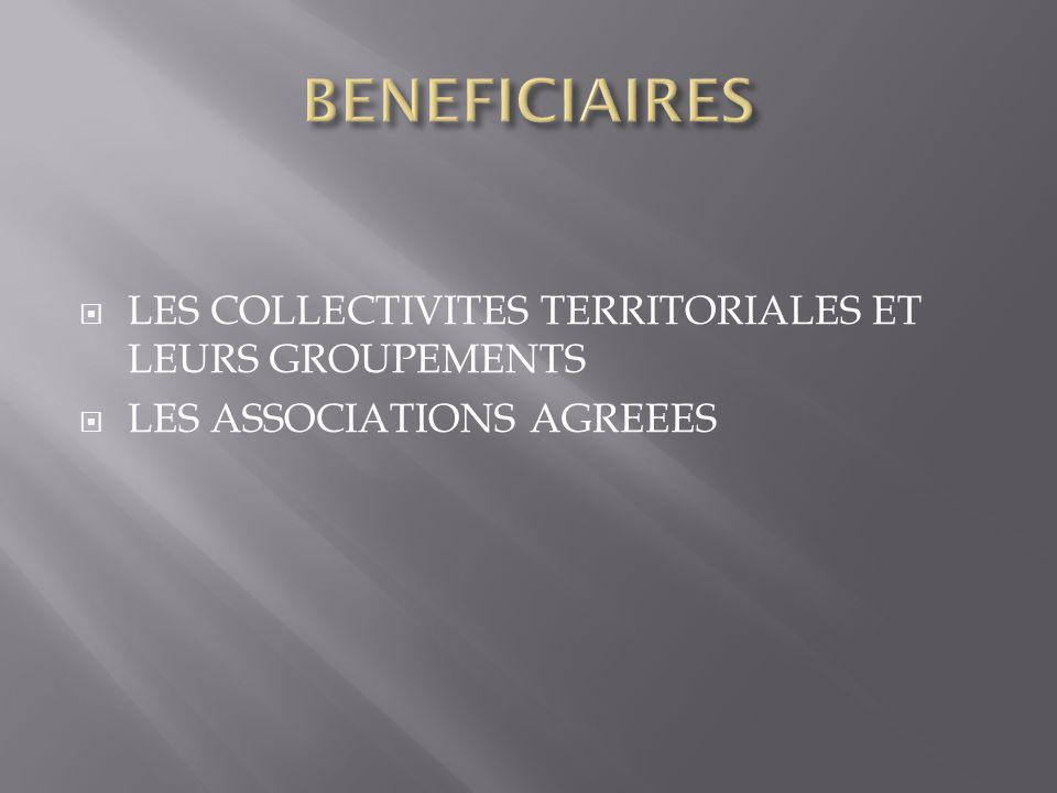  LES COLLECTIVITES TERRITORIALES ET LEURS GROUPEMENTS  LES ASSOCIATIONS AGREEES