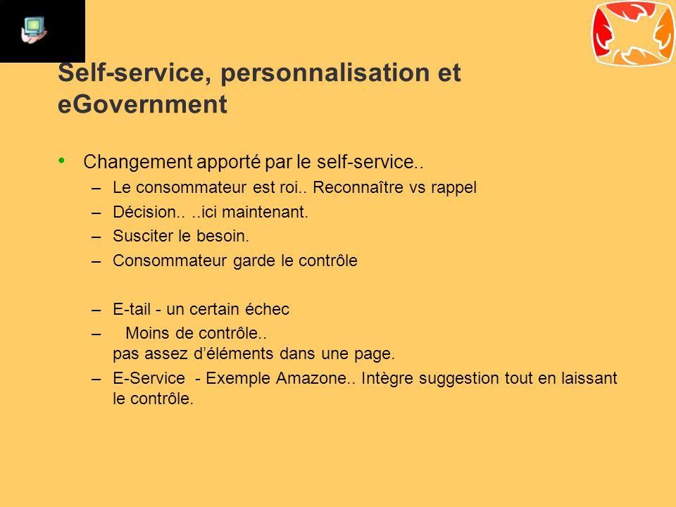Self-service, personnalisation et eGovernment Changement apporté par le self-service..
