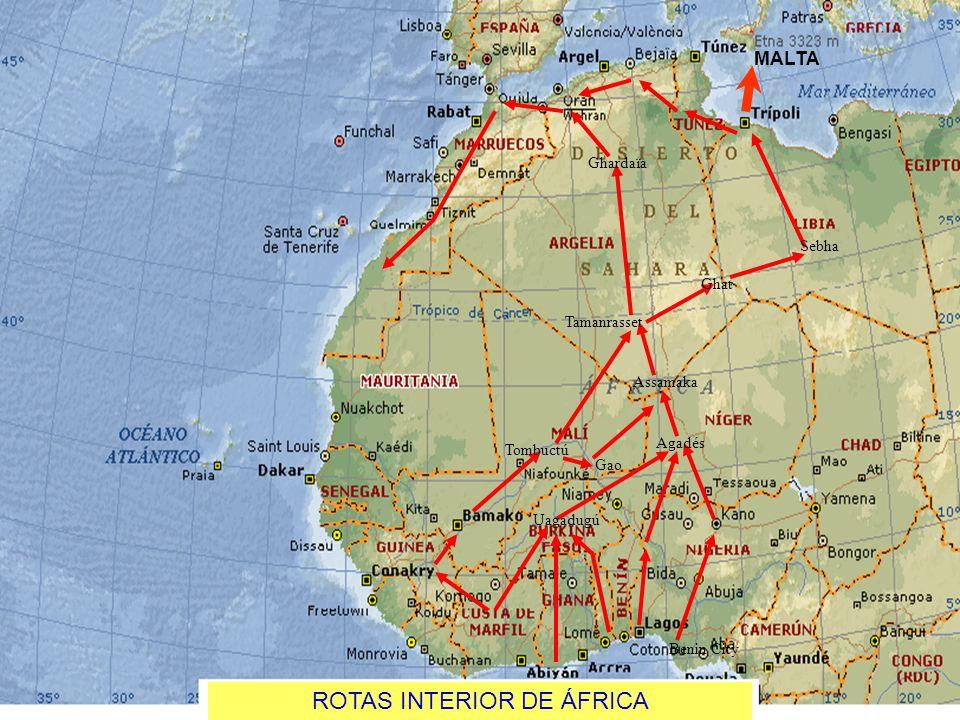 José van der Kellen Benin City Agadés Assamaka Tombuctú Gao Tamanrasset Ghat Sebha Ghardaïa Uagadugú MALTA ROTAS INTERIOR DE ÁFRICA
