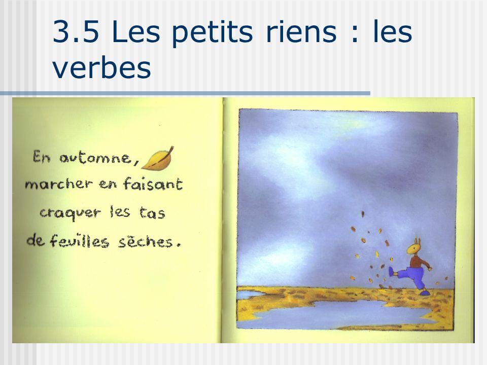 3.5 Les petits riens : les verbes