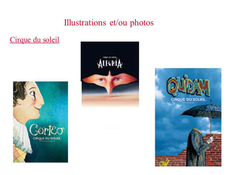 Illustrations et/ou photos Cirque du soleil