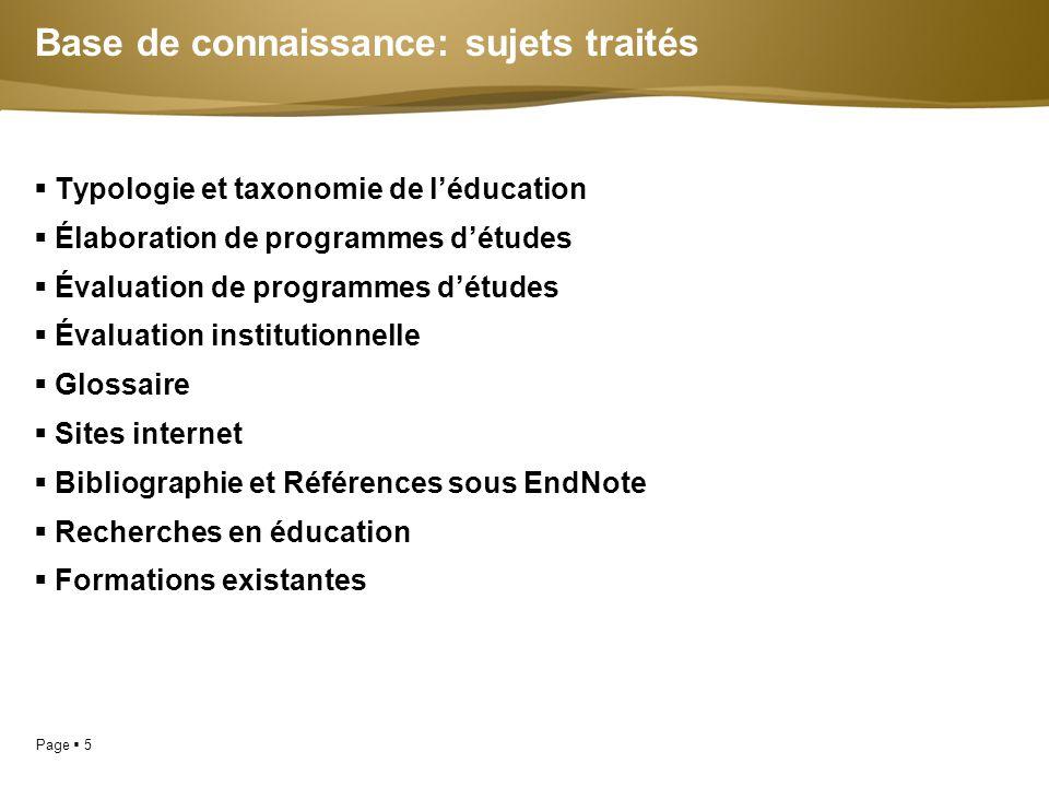 Page  5 Base de connaissance: sujets traités  Typologie et taxonomie de l'éducation  Élaboration de programmes d'études  Évaluation de programmes