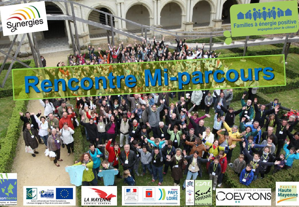 www.familles-a-energie-positive.fr Rencontre Mi-parcours