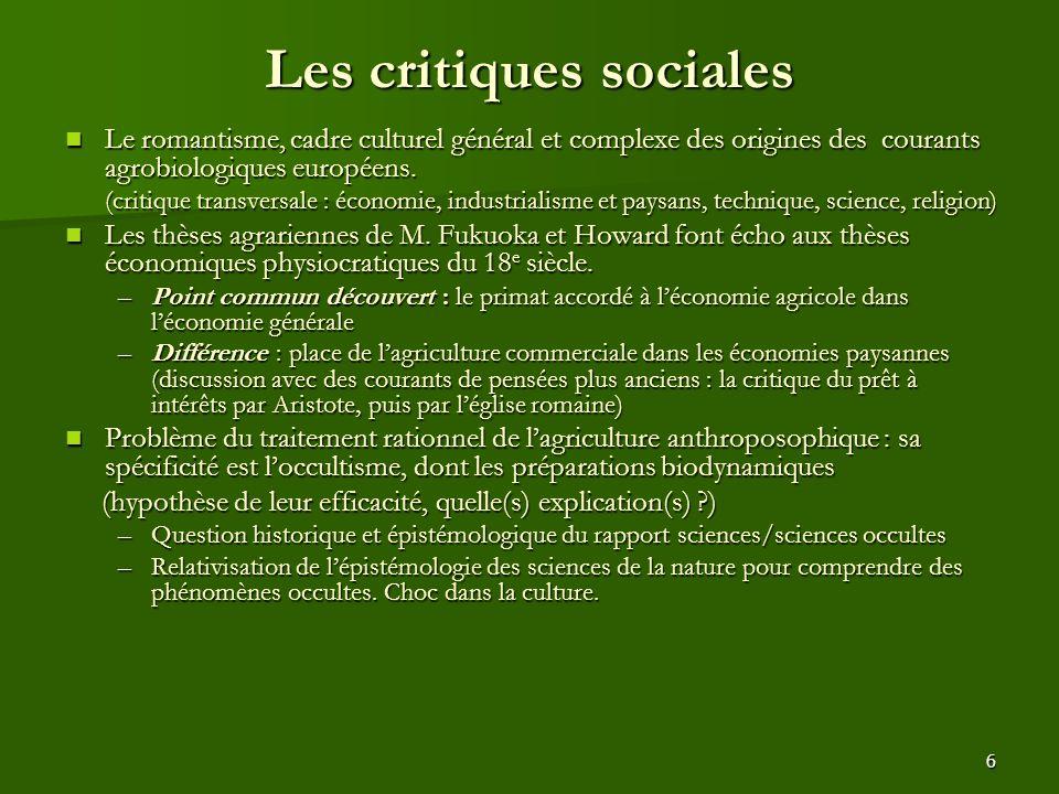 6 Les critiques sociales Le romantisme, cadre culturel général et complexe des origines des courants agrobiologiques européens. Le romantisme, cadre c