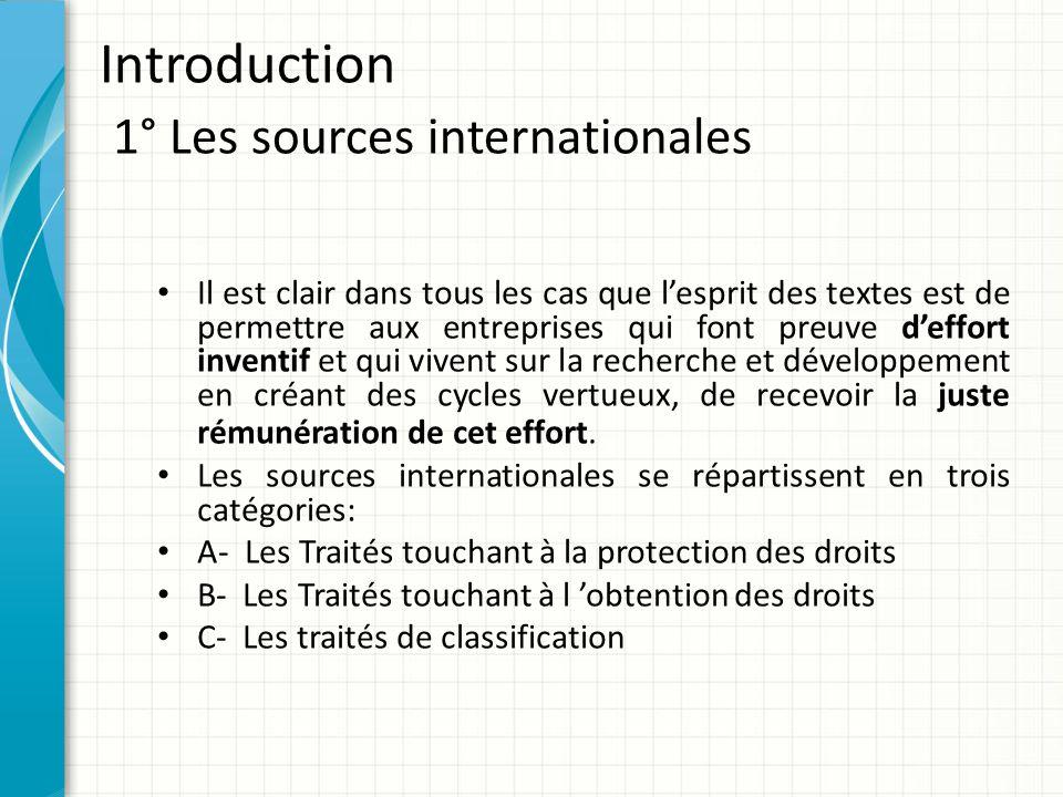 Introduction 1° Les sources internationales Il est clair dans tous les cas que l'esprit des textes est de permettre aux entreprises qui font preuve d'