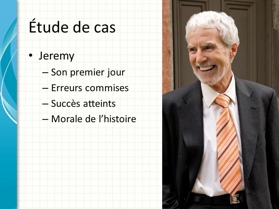 Étude de cas Jeremy – Son premier jour – Erreurs commises – Succès atteints – Morale de l'histoire