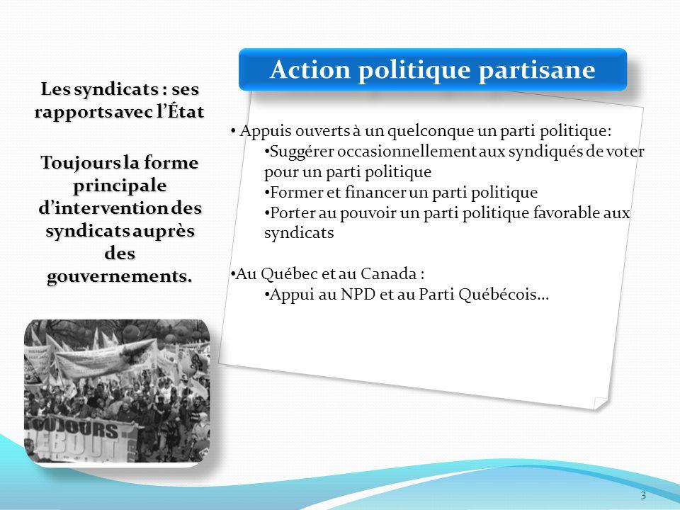 4 Action de participation au processus politique Concertation, partenariat, tripartisme.