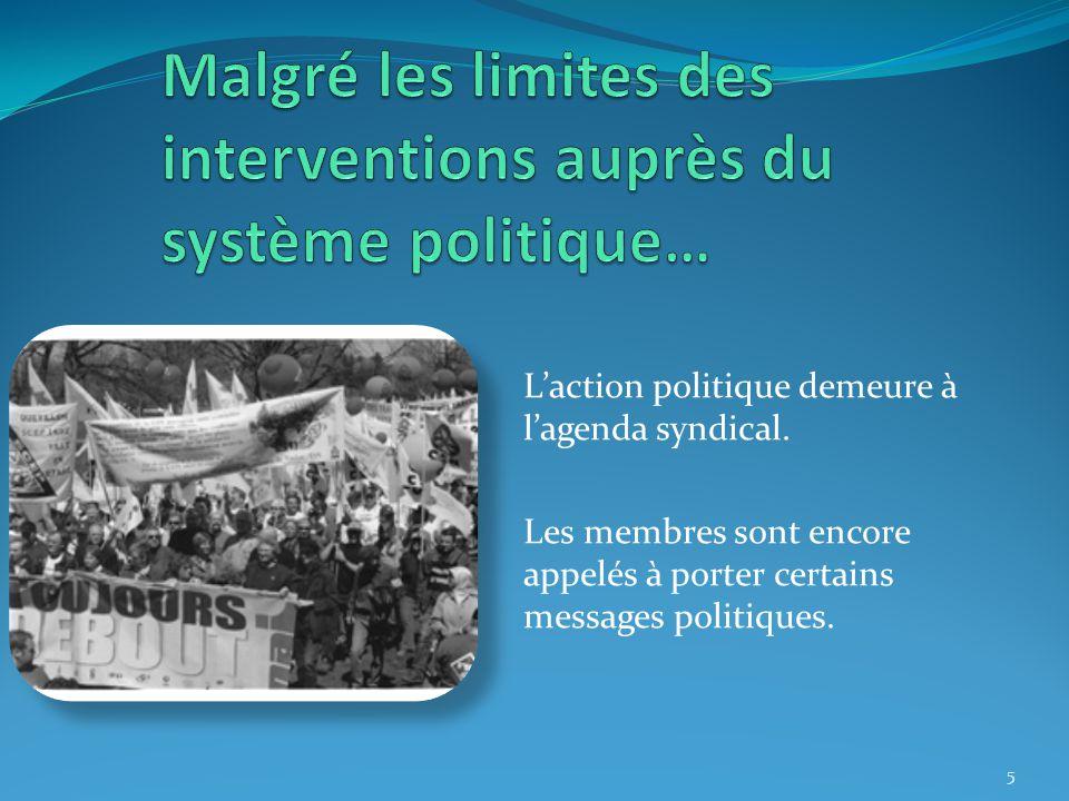 L'action politique demeure à l'agenda syndical.