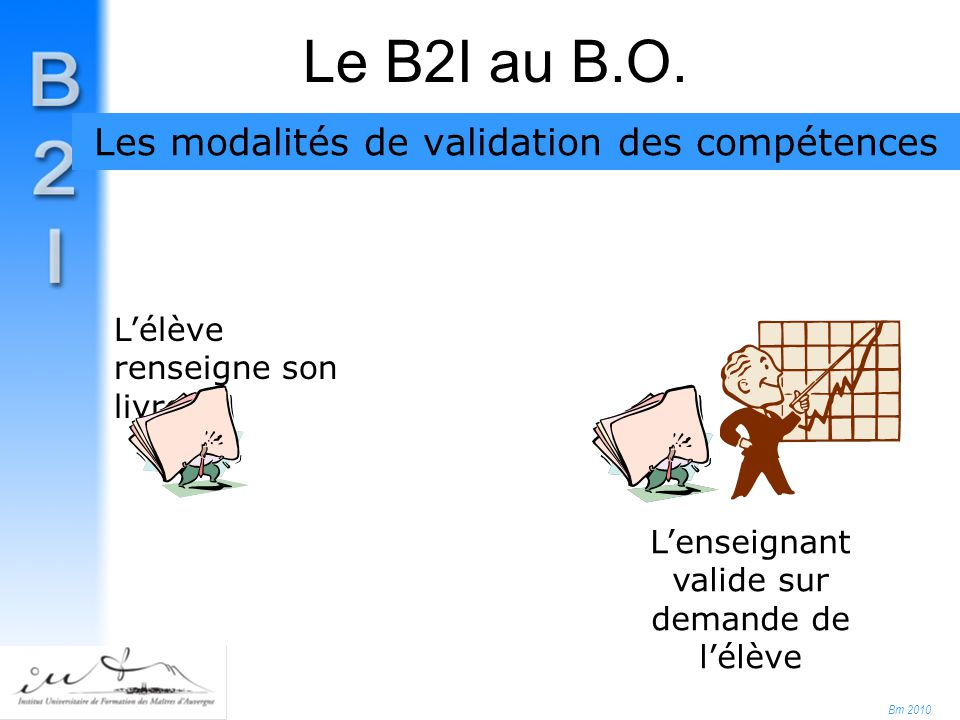 Bm 2010 Le B2I au B.O.