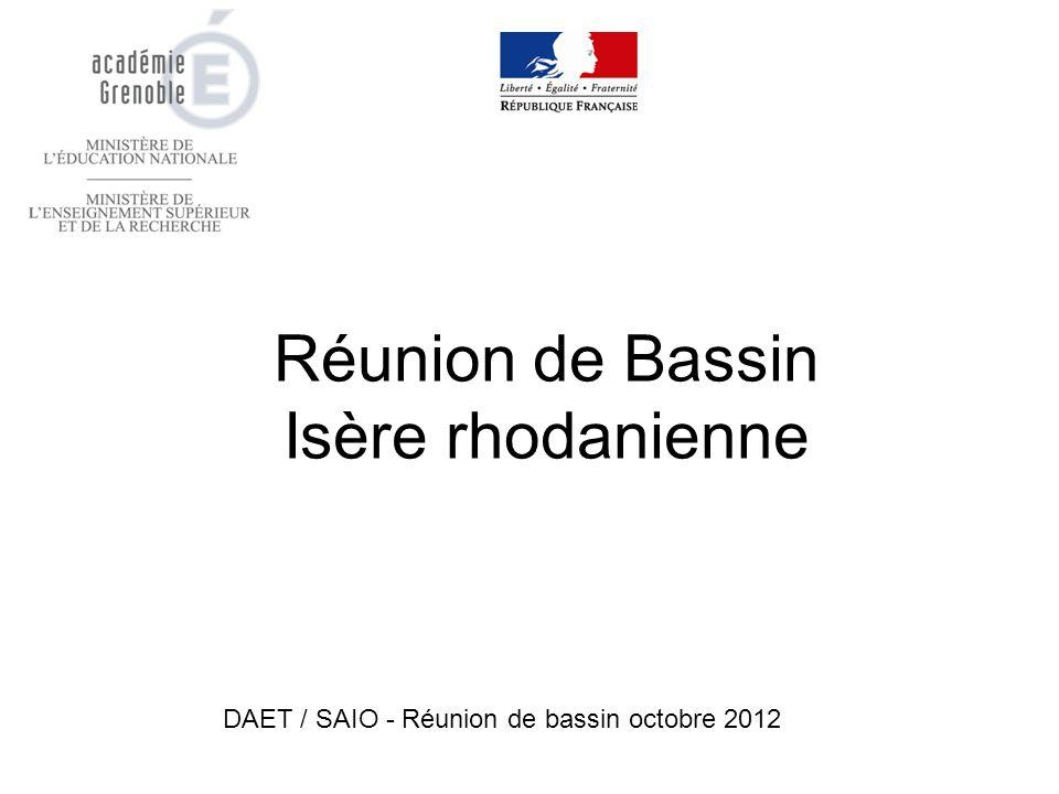 Réunion de Bassin Isère rhodanienne DAET / SAIO - Réunion de bassin octobre 2012