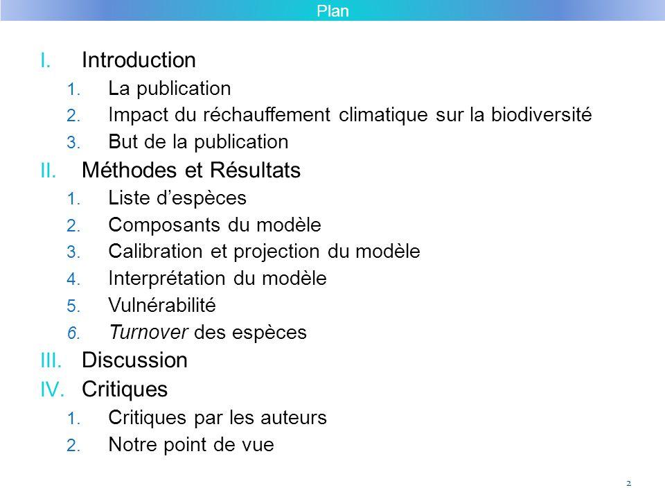 I. Introduction 1. La publication 2. Impact du réchauffement climatique sur la biodiversité 3. But de la publication II. Méthodes et Résultats 1. List
