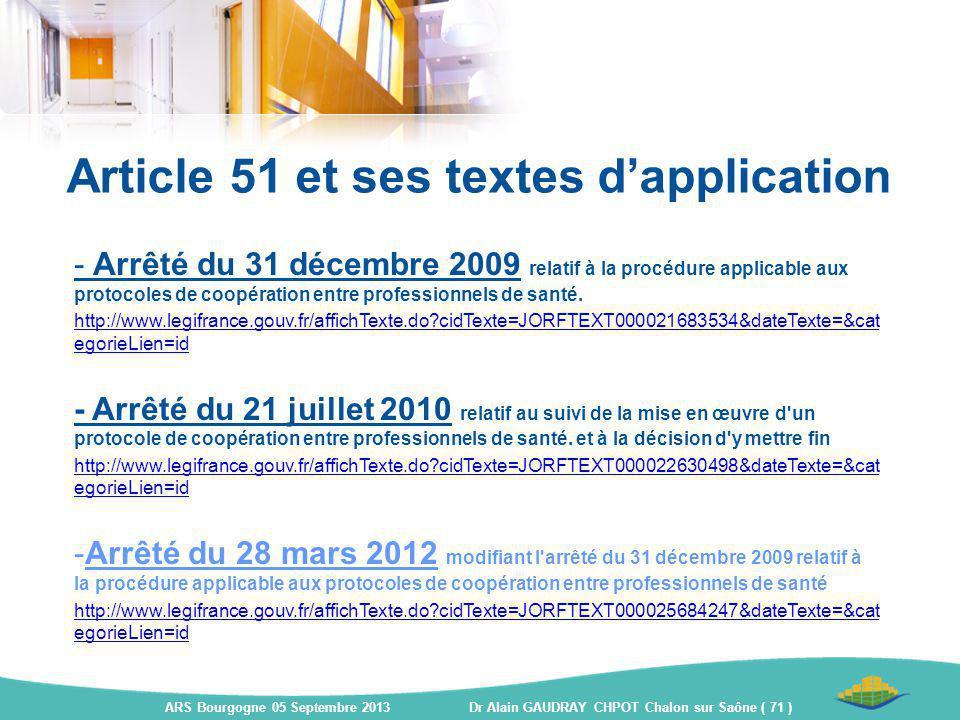 Article 51 et ses textes d'application - Arrêté du 31 décembre 2009 relatif à la procédure applicable aux protocoles de coopération entre professionne