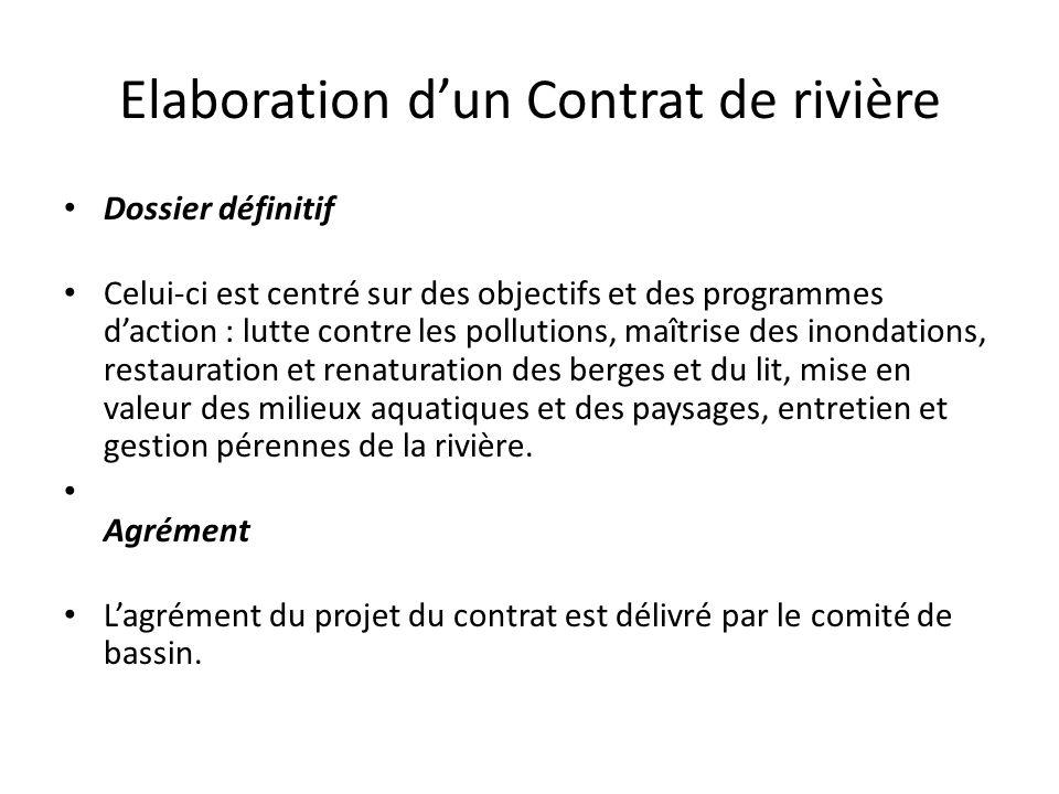 Elaboration d'un Contrat de rivière Dossier définitif Celui-ci est centré sur des objectifs et des programmes d'action : lutte contre les pollutions,
