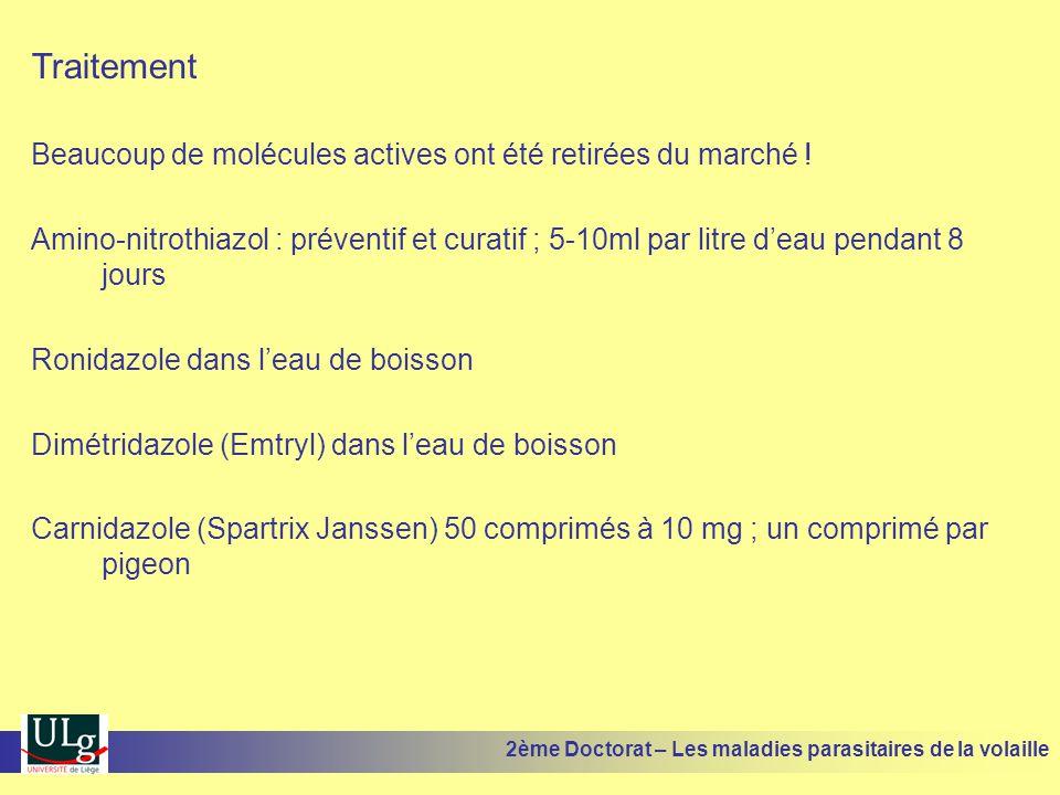 Traitement Beaucoup de molécules actives ont été retirées du marché ! Amino-nitrothiazol : préventif et curatif ; 5-10ml par litre d'eau pendant 8 jou