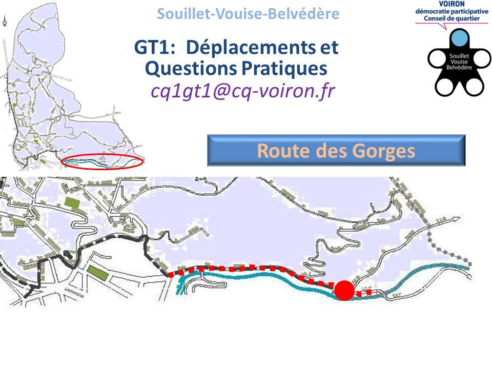Souillet-Vouise-Belvédère GT1: Déplacements et Questions Pratiques cq1gt1@cq-voiron.fr Route des Gorges