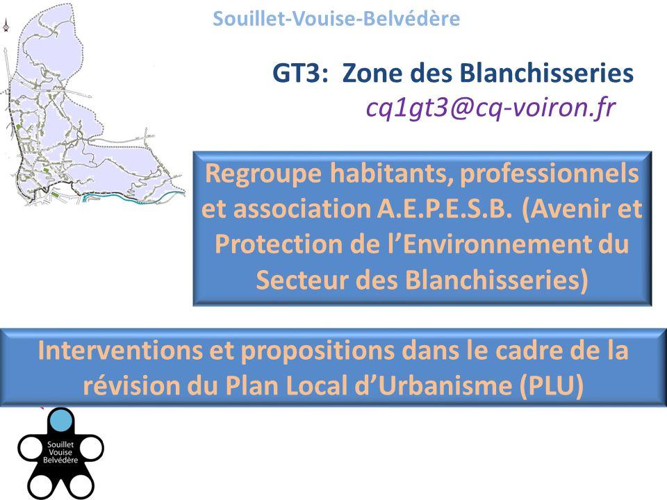 Souillet-Vouise-Belvédère GT3: Zone des Blanchisseries cq1gt3@cq-voiron.fr Regroupe habitants, professionnels et association A.E.P.E.S.B.