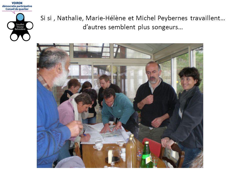 Si si, Nathalie, Marie-Hélène et Michel Peybernes travaillent… d'autres semblent plus songeurs…