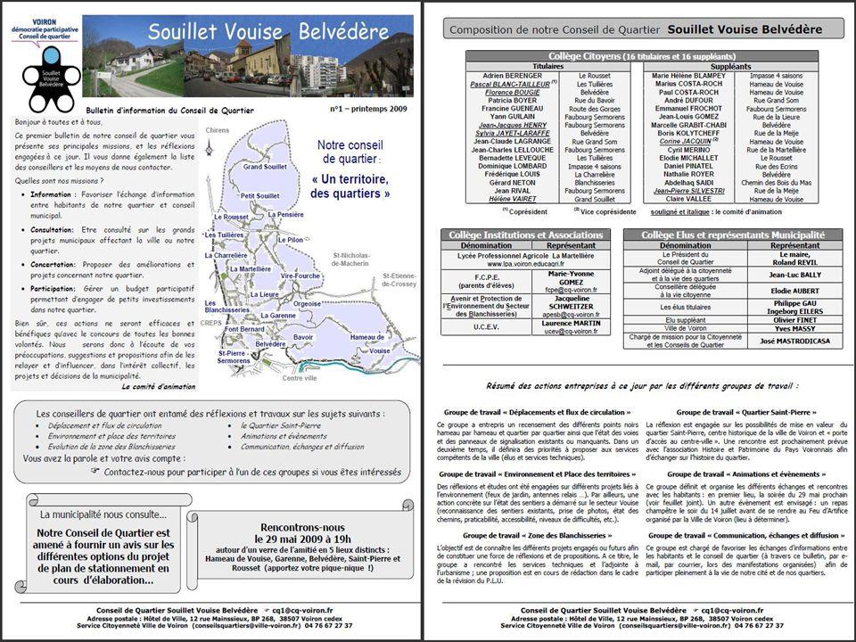 Souillet-Vouise-Belvédère Un bulletin d'information du Conseil de quartier Recto-verso sur papier entête 3 diffusions par an Janvier/Février Avril/Mai Octobre/Novembre 1ère diffusion Printemps 2009