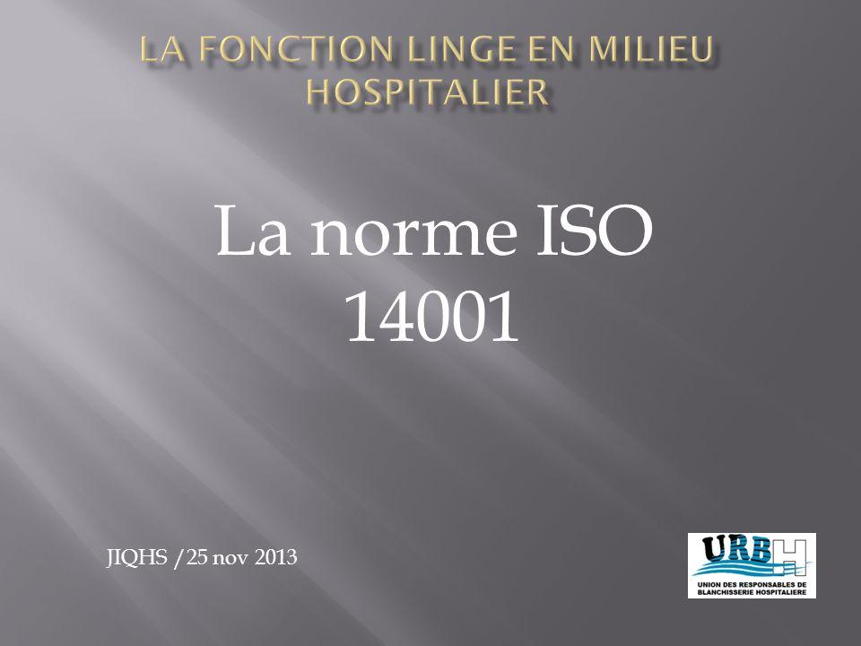 La norme ISO 14001 JIQHS /25 nov 2013