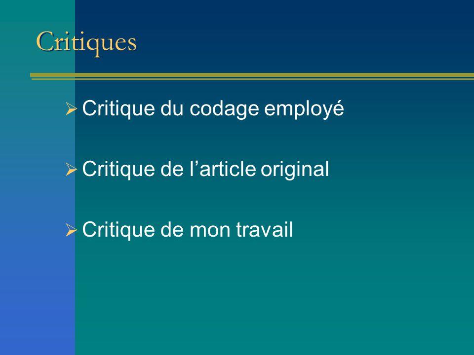 Critiques  Critique du codage employé  Critique de l'article original  Critique de mon travail