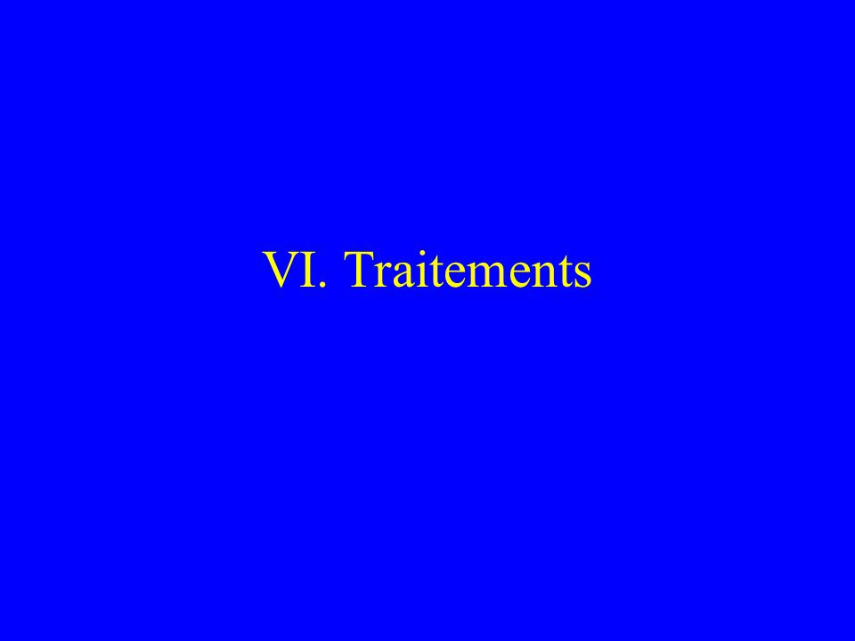VI. Traitements