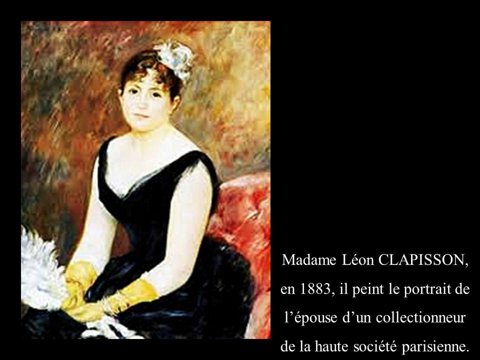 Madame Léon CLAPISSON, en 1883, il peint le portrait de l'épouse d'un collectionneur de la haute société parisienne.