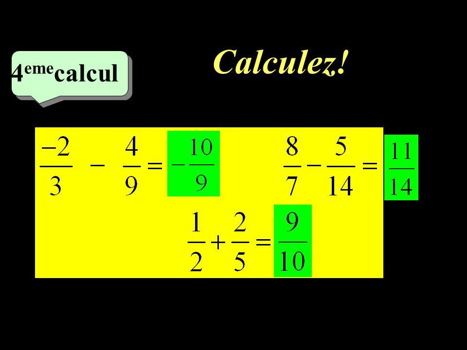 Calculez! 2 eme calcul 2 eme calcul 3 eme calcul