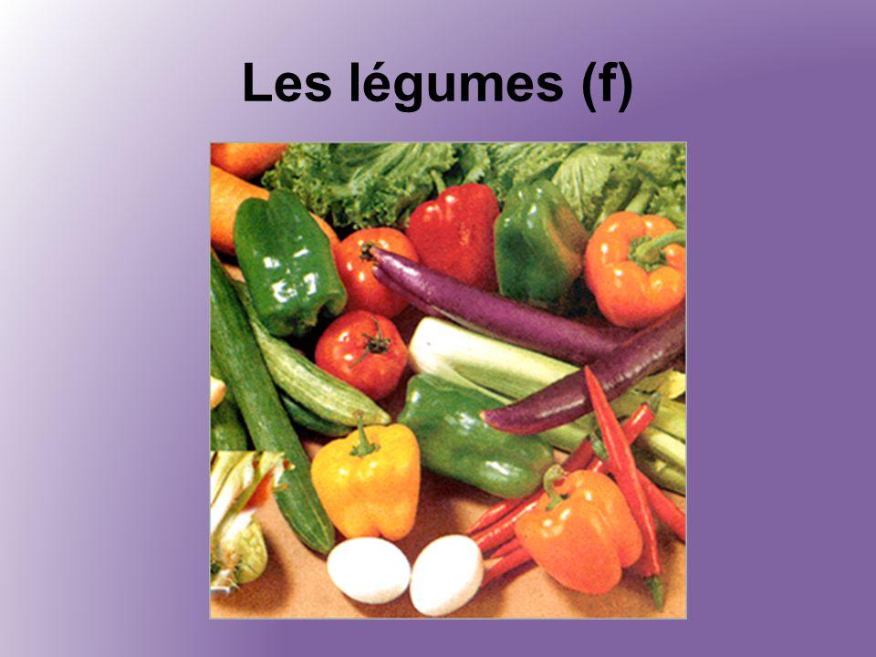 Les légumes (f)
