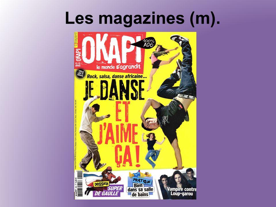 Les magazines (m).