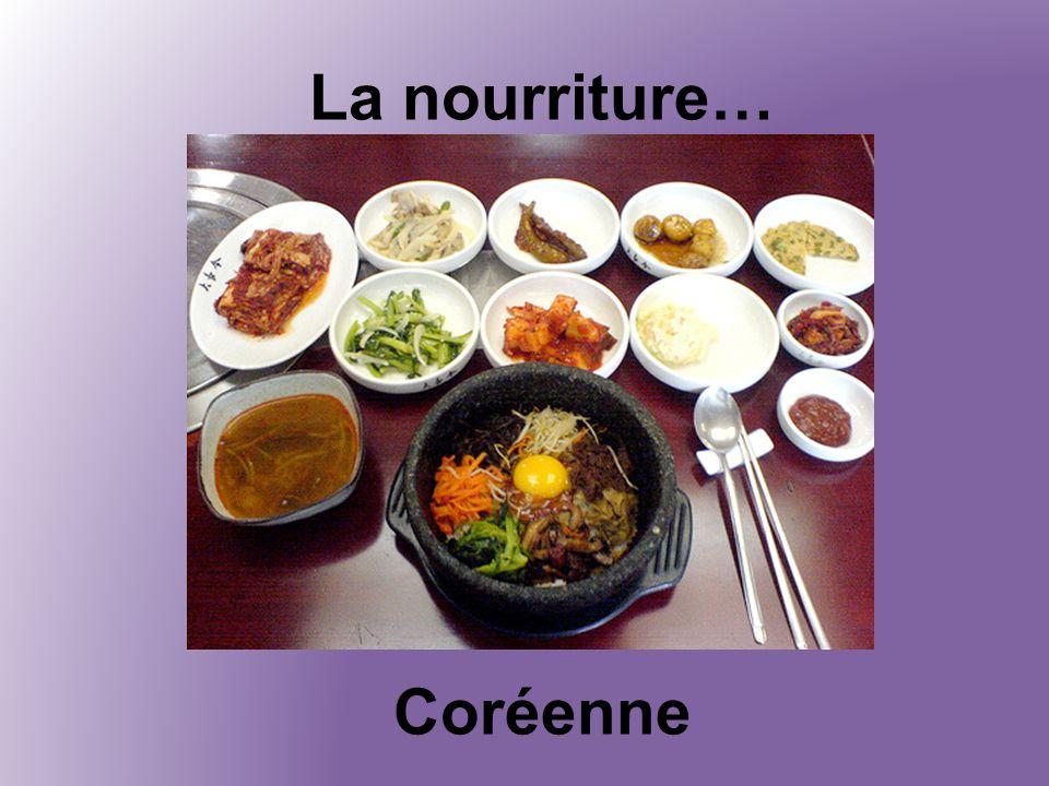 La nourriture… Coréenne