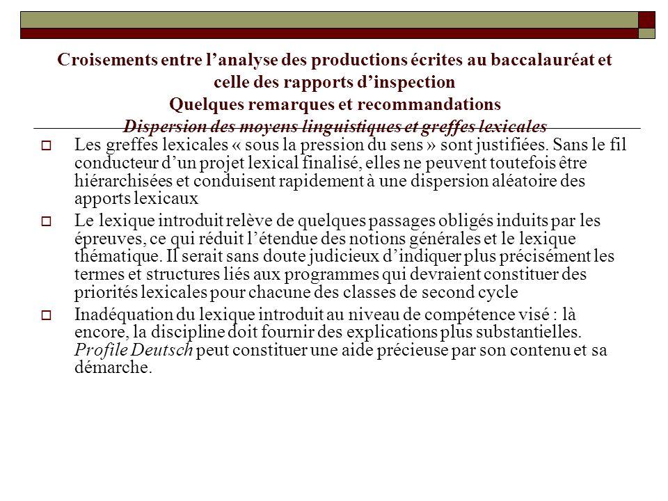 Croisements entre l'analyse des productions écrites au baccalauréat et celle des rapports d'inspection Quelques remarques et recommandations Dispersio