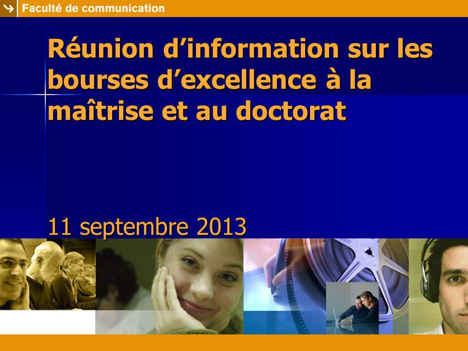 Réunion d'information sur les bourses d'excellence à la maîtrise et au doctorat Cégep de Jonquière 28 octobre 2004 11 septembre 2013