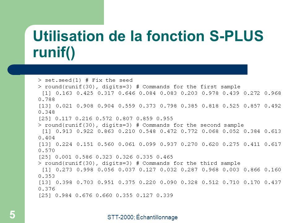 STT-2000; Échantillonnage 5 Utilisation de la fonction S-PLUS runif()