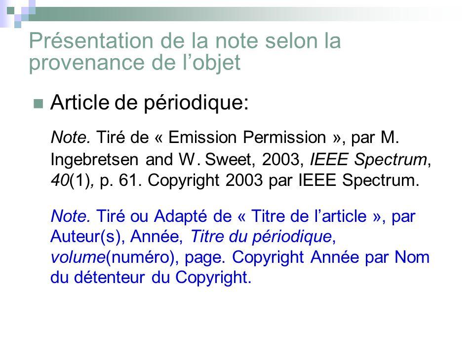 Présentation de la note selon la provenance de l'objet Article de périodique: Note.